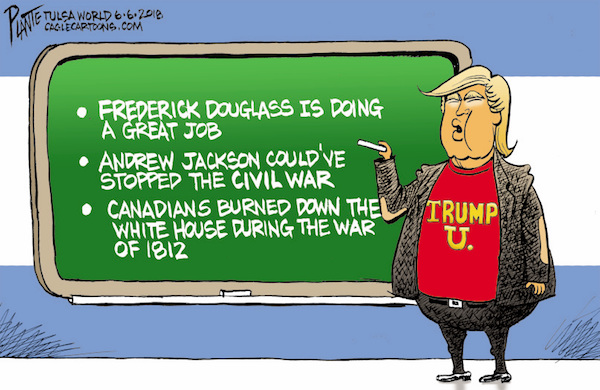 Bruce Plante Cartoon: Trump teaches us history